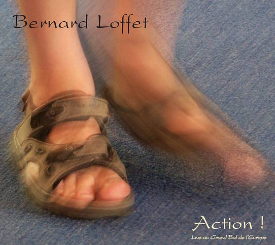 "Bernard Loffet, CD ""Action !"""